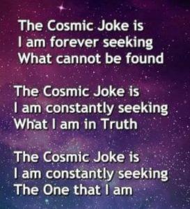 Cosmic Joke Vedanta